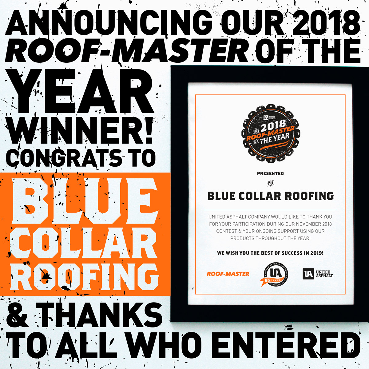 Announcing Our 2018 Roof-Master of the Year Winner! Congrats to Blue Collar Roofing & Thanks to All Who Entered!